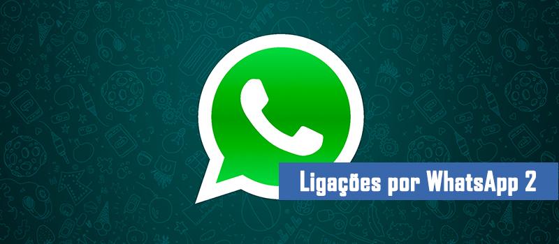 WhatsApp inicia recurso de ligações telefônicas