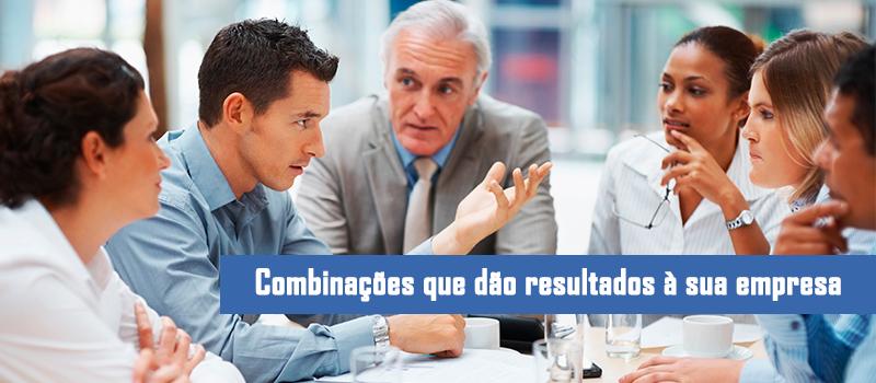 Combinações que dão resultados à sua empresa