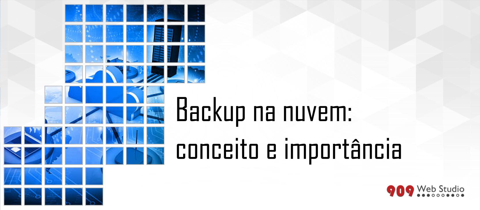 Backup na nuvem: conceito e importância