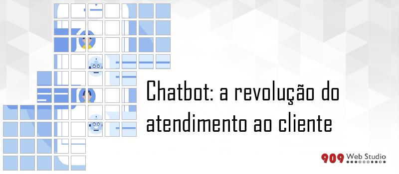 Chatbot: a revolução do atendimento