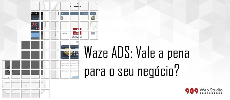 Waze ADS: vale a pena?