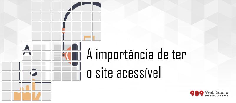 A importância de ter um site acessível