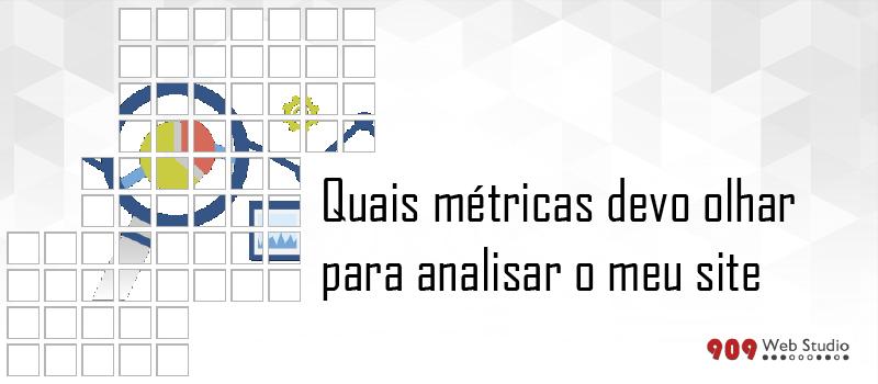 Quais as principais métricas para analisar no meu site?